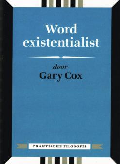 Word existentialist - 9789491224218 - Gary Cox