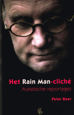Het Rain Man-cliché - 9789491363030 - Peter Boer