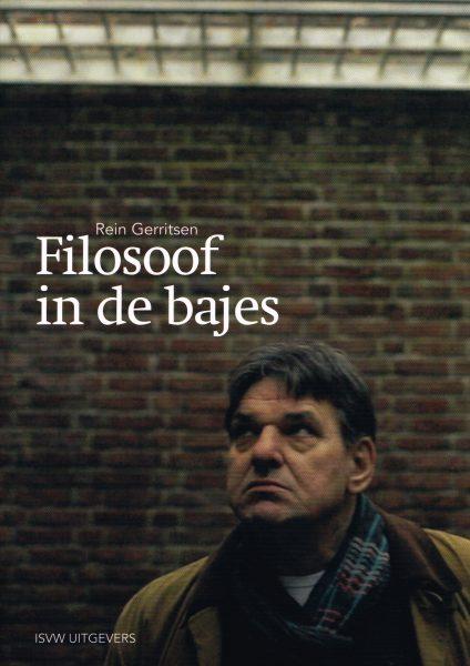 Filosoof in de bajes - 9789491693243 - Rein Gerritsen