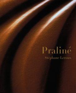 Praliné - 9782873868031 - Stéphane Leroux