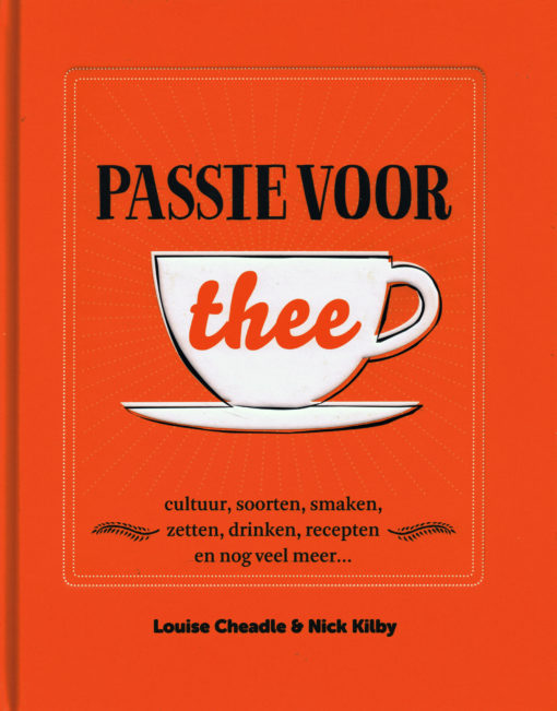 Passie voor thee - 9789021562919 - Louise Cheadle