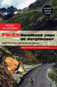 Fiets! Handboek voor de bergfietser - 9789021563244 - Richard van Ameijden