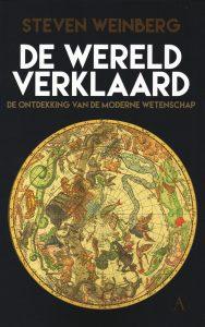 De wereld verklaard - 9789025307691 - Steven Weinberg