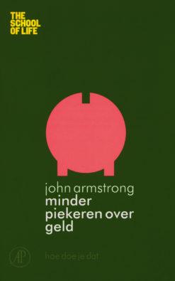 Minder piekeren over geld - 9789029585071 - John Armstrong
