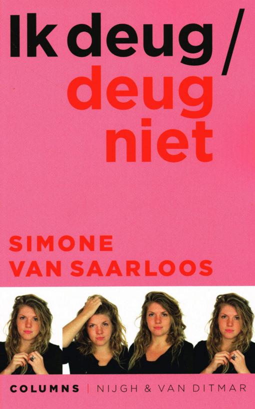 Ik deug/deug niet - 9789038801476 - Simone van Saarloos