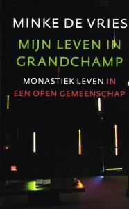 Mijn leven in Grandchamp - 9789043526036 - Minke de Vries