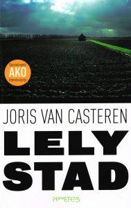 Lelystad - 9789044612172 - Joris van Casteren