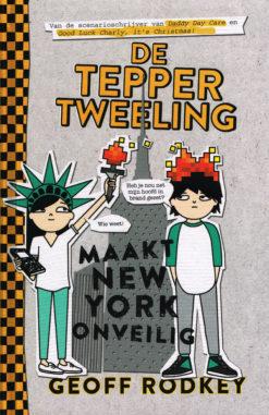 De Tepper tweeling maakt New York onveilig - 9789048831012 - Geoff Rodkey