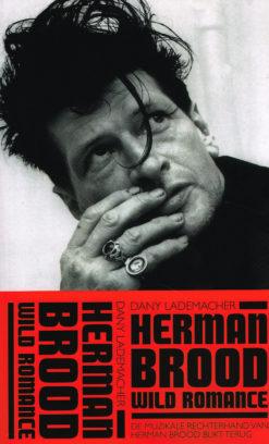 Herman Brood & Wild Romance - 9789048836482 - Dany Lademacher