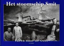 Het stoomschip Smit - 9789076496016 - A. Belder