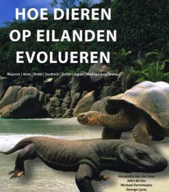 Hoe dieren op eilanden evolueren - 9789085712299 - Alexandra van der Geer