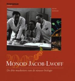 Monod-Jacob-Lwoff - 9789085713654 - Michel Morange