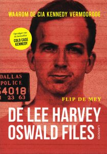 De Lee Harvey Oswald Files - 9789401429818 - Flip de Mey