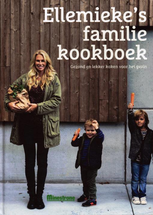 Ellemieke's familie kookboek + Beet! - 9789490028596 - Ellemieke Vermolen