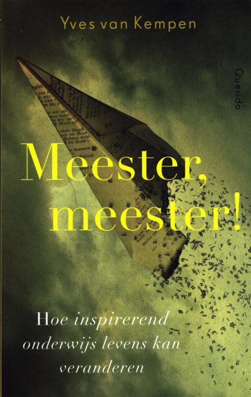 Meester, meester! - 9789021458960 - Yves van Kempen