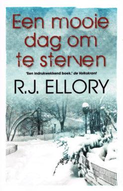 Een mooie dag om te sterven - 9789026133602 - R.J. Ellory