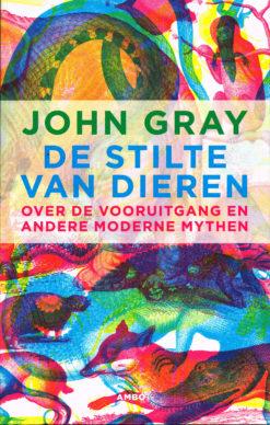 De stilte van dieren - 9789026326509 - John Gray