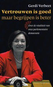 Vertrouwen is goed maar begrijpen is beter - 9789038895185 - Gerdi Verbeet