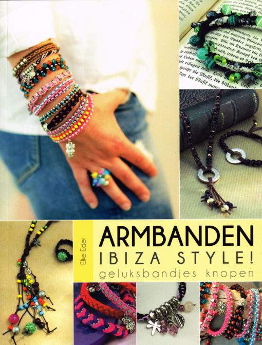Armbanden Ibiza style! - 9789043917858 - Elke Eder