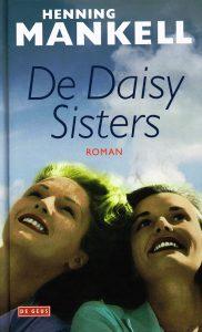 De Daisy Sisters - 9789044517255 - Henning Mankell