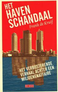 Het havenschandaal - 9789044535808 - Frank de Kruif