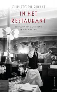 In het restaurant - 9789045032986 - Christoph Ribbat