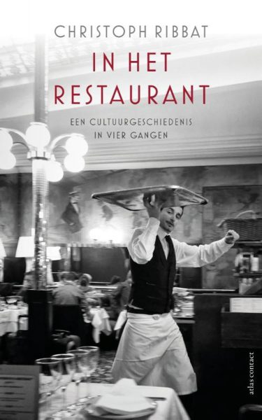 In het restaurant - 9789045032986 - Christoph Ribbat