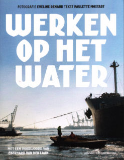 Werken op het water - 9789059374140 - Eveline Renaud