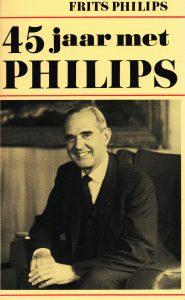 45 jaar met Philips - 9789061001300 - Leo Ott