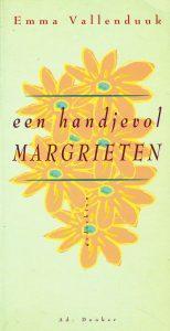 Een handjevol margrieten - 9789061003670 - Emma Vallenduuk