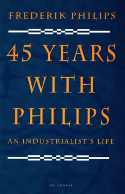 45 years with Philips - 9789061003779 - Frederik Philips