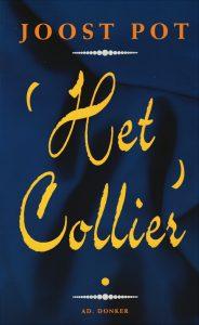 Het Collier - 9789061003861 - Joost Pot