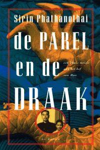 De Parel en de Draak - 9789061004127 - Sirin Phathanothai