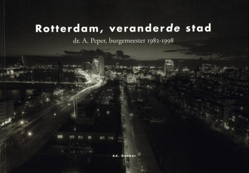 Rotterdam, veranderde stad - 9789061004813 -