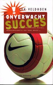 Onverwacht succes - 9789061005643 - Lex Veldhoen