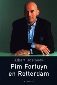 Pim Fortuyn en Rotterdam - 9789061005889 - Albert Oosthoek