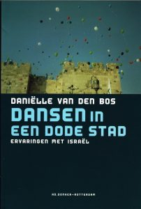 Dansen in een dode stad - 9789061006169 - Daniëlle van den Bos