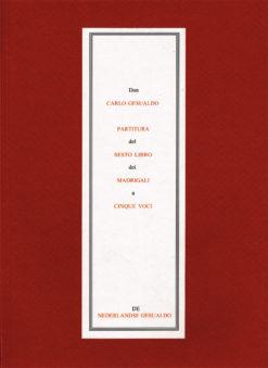 Partitura del Sesto Libro dei Madrigali a Cinque Voci. Don Carlo Gesualdo - 9789078799016 -