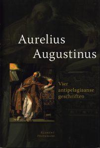 Vier antipelagiaanse geschriften - 9789086871254 - Aurelius Augustinus