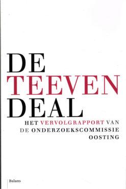 De Teeven-deal vervolgrapport - 9789460031342 - Marten Oosting