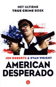 American desperado - 9789021401782 - Jon Roberts