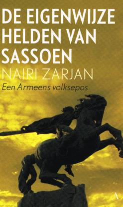 De eigenwijze helden van Sassoen - 9789025307783 - Nairi Zarjan