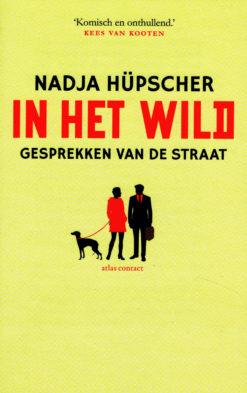 In het wild - 9789025441821 - Nadja Hüpscher