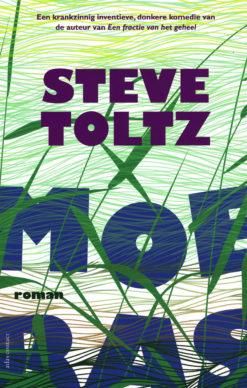 Moeras - 9789025447946 - Steve Toltz