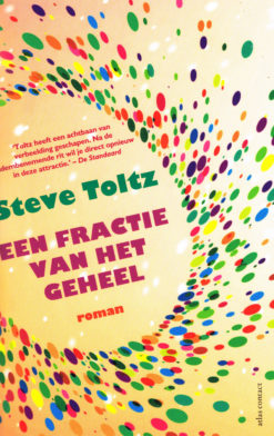 Een fractie van het geheel - 9789025448318 - Steve Toltz