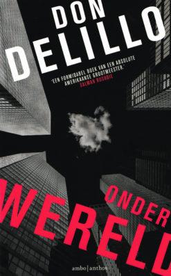 Onderwereld - 9789026333200 - Don Delillo