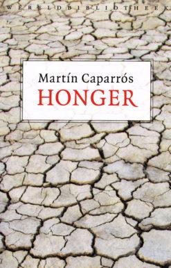 Honger - 9789028426221 - Martín Caparrós