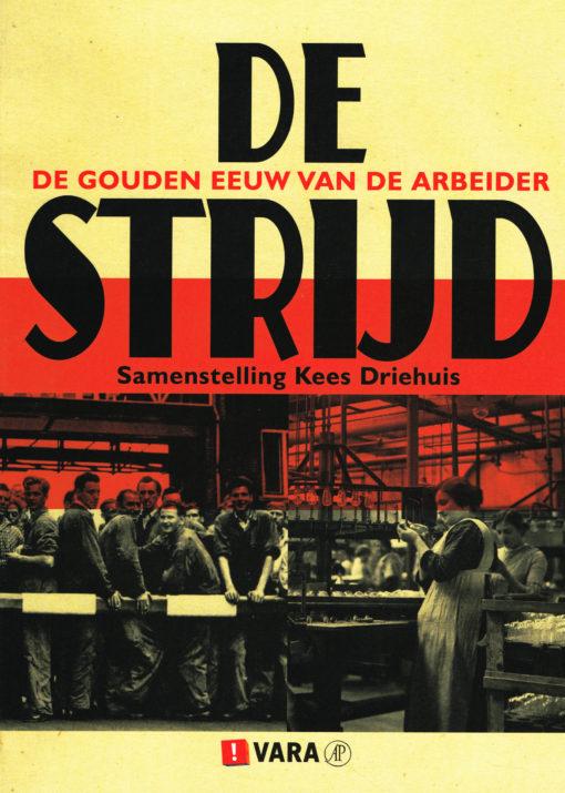 De strijd - 9789029539302 - Kees Driehuis
