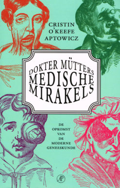 Dokter Mütters medische mirakels - 9789029539333 - Cristin O'Keefe Apotwicz