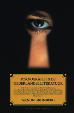Pornografie in de Nederlandse literatuur - 9789038895307 - Arnon Grunberg